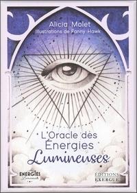 Alicia Molet - L'oracle des énergies lumineuses.