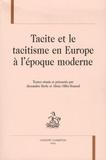 Alicia Oïffer-Bomsel et Alexandra Merle - Tacite et le tacitisme en Europe à l'époque moderne.