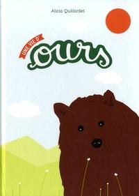 Alicia Quillardet - Une vie d'ours.