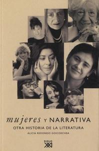 Alicia Redondo Goicoechea - Mujeres y narrativa - Otra historia de la literatura.