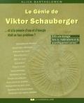 Alick Bartholomew - Le Génie de Viktor Schauberger - Et si la pénurie d'eau et d'énergie était un faux problème ?.