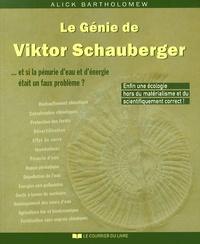 Le Génie de Viktor Schauberger - Et si la pénurie deau et dénergie était un faux problème ?.pdf