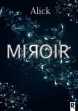 Alick - Miroir.