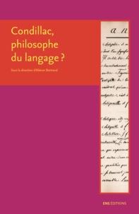 Aliénor Bertrand - Condillac, philosophe du langage.