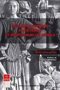 Aliénor Boulanger - Restructurations sociétaires et responsabilité pénale.