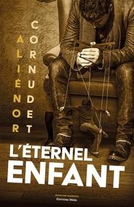 Alienor Cornudet - L'éternel enfant.