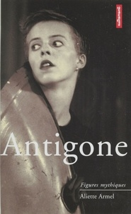 Aliette Armel - Antigone.