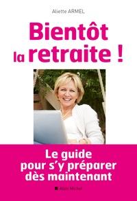 Aliette Armel - Bientôt la retraite !.