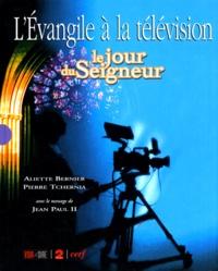 LEVANGILE A LA TELEVISION. Le Jour du Seigneur.pdf