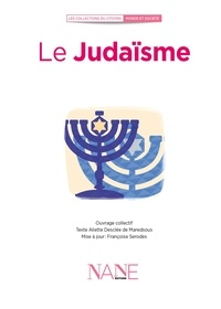 Aliette Desclée de Maredsous - Le Judaïsme.