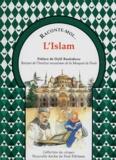 Aliette Desclée de Maredsous - Raconte-moi... L'Islam.
