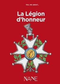 Aliette Desclée de Maredsous et Bertrand Galimard Flavigny - Tell me about... La Légion d'honneur.