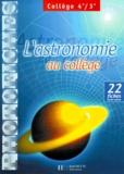 Aliette Dumetz et Marc Lecoeuche - L'astronomie au collège 4ème/3ème. - 22 fiches recto verso.