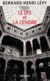 Alija Izetbegovic et Bernard-Henri Lévy - Le lys et la cendre.