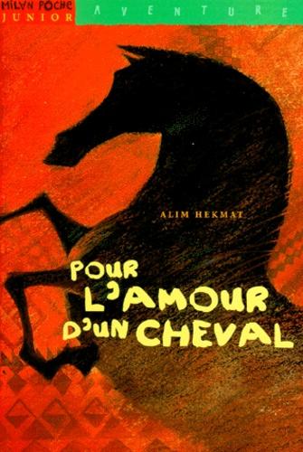 Alim Hekmat - Pour l'amour d'un cheval.