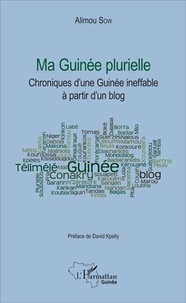 Ma Guinée plurielle - Chroniques dune Guinée ineffable à partir dun blog.pdf