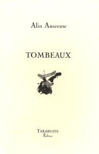 Alin Anseeuw - Tombeaux.