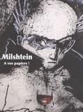 Alin Avila et Lydwine Saulnier-Pernuit - Milshtein - A vos papiers !.