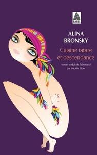 Alina Bronsky - Cuisine tatare et descendance.