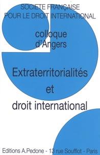 Alina Miron et Bérangère Taxil - Extraterritorialités et droit international - Colloque d'Angers.