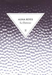 Alina Reyes - La Dameuse.