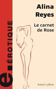 Alina Reyes - Le Carnet de Rrose.