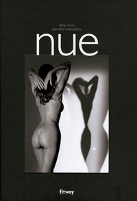 Alina Reyes et Bernard Matussière - Nue.