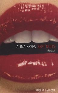 Alina Reyes - Sept nuits.