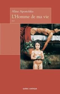 Aline Apostolska - L'Homme de ma vie.