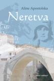 Aline Apostolska - Neretva.