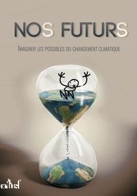 Aline Aurias et Roland Lehoucq - Nos Futurs.