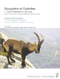 Aline Averbouh et Valérie Feruglio - Bouquetins et Pyrénées - Tome 1, De la préhistoire à nos jours. Offert à Jean Clottes, Conservateur général du Patrimoine honoraire.