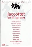 Aline Bergé et Alain Clerval - Jaccottet en filigrane.