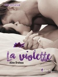 Aline Broteau - La violette.