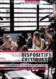 Aline Caillet - Dispositifs critiques - Le documentaire, du cinéma aux arts visuels.