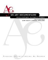 Un art documentaire - Enjeux esthétiques, politiques et éthiques.pdf