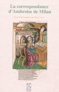 Aline Canellis - La correspondance d'Ambroise de Milan.