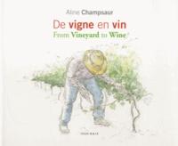 Aline Champsaur - De vigne en vin.
