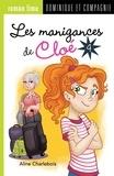 Aline Charlebois et Manuella Côté - Les manigances de Cloé  : Les manigances de Cloé 4.