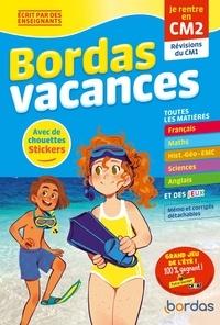 Aline Clavier et Camille Burger - Bordas vacances - je rentre en cm2.