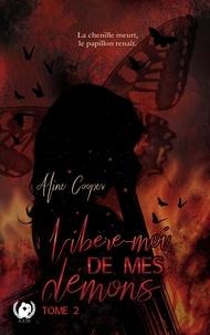Aline Cooper - Libère-moi de mes démons - Tome 2 - Romance.