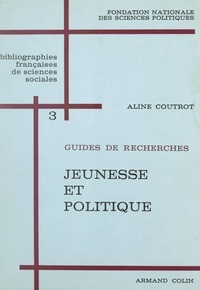 Aline Coutrot et  Fondation nationale des scienc - Jeunesse et politique.