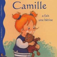 Aline de Pétigny et Nancy Delvaux - Camille a fait une bêtise.