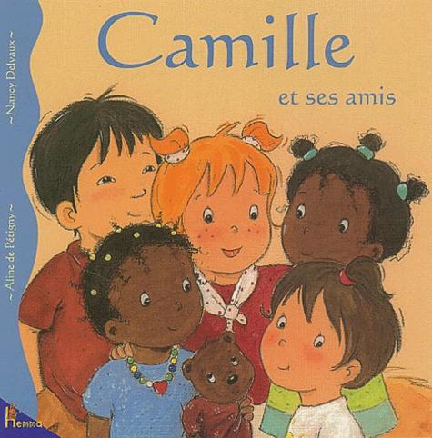 Aline de Pétigny et Nancy Delvaux - Camille et ses amis.