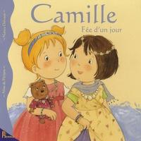 Aline de Pétigny et Nancy Delvaux - Camille fée d'un jour.