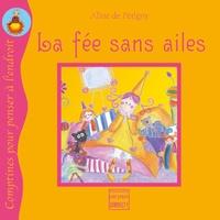 Aline de Pétigny - La fée sans ailes.