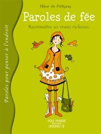 Aline de Pétigny - Paroles de fée - Reconnaître ses vraies richesses.