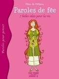 Aline de Pétigny - Paroles de fée - 7 belles idées pour la vie.