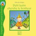 Aline de Pétigny - Petit Lutin cherche le bonheur.