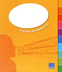 A vous la parole! CM1 - 10 projets de langage oral.pdf